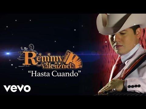 Remmy Valenzuela - Hasta Cuándo (Lyric Video)