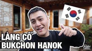 Làng Cổ Tại Hàn Quốc Vẫn Còn Người Ở?!?!? | P. 4 | Bukchon Hanok Village