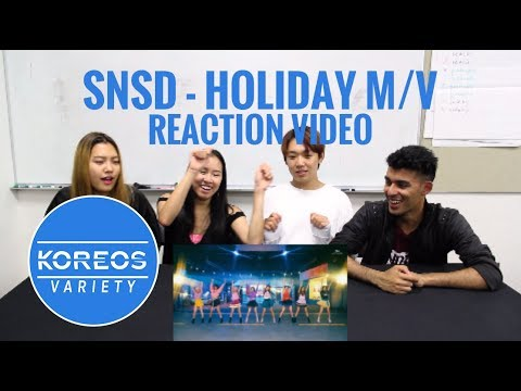 [Koreos Variety] EP46 SNSD 소녀시대 - HOLIDAY M/V Reaction