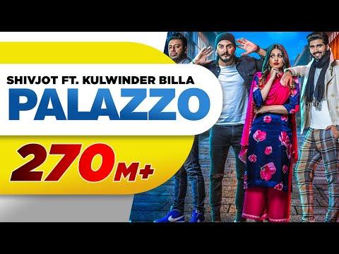 Palazzo (Full Video) | Kulwinder Billa & Shivjot | Aman | Himanshi | Latest Punjabi Song 2017