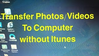 ALL IPHONES: HOW TO TRANSFER PHOTOS/VIDEOS TO COMPUTER W/O ITUNES!!