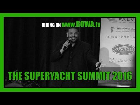 THE SUPERYACHT SUMMIT 2016 (Season 4, Episode 10)