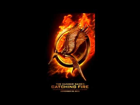 Never Let Me Go - The Hunger Games: Catching Fire Soundtrack (First Official Song)