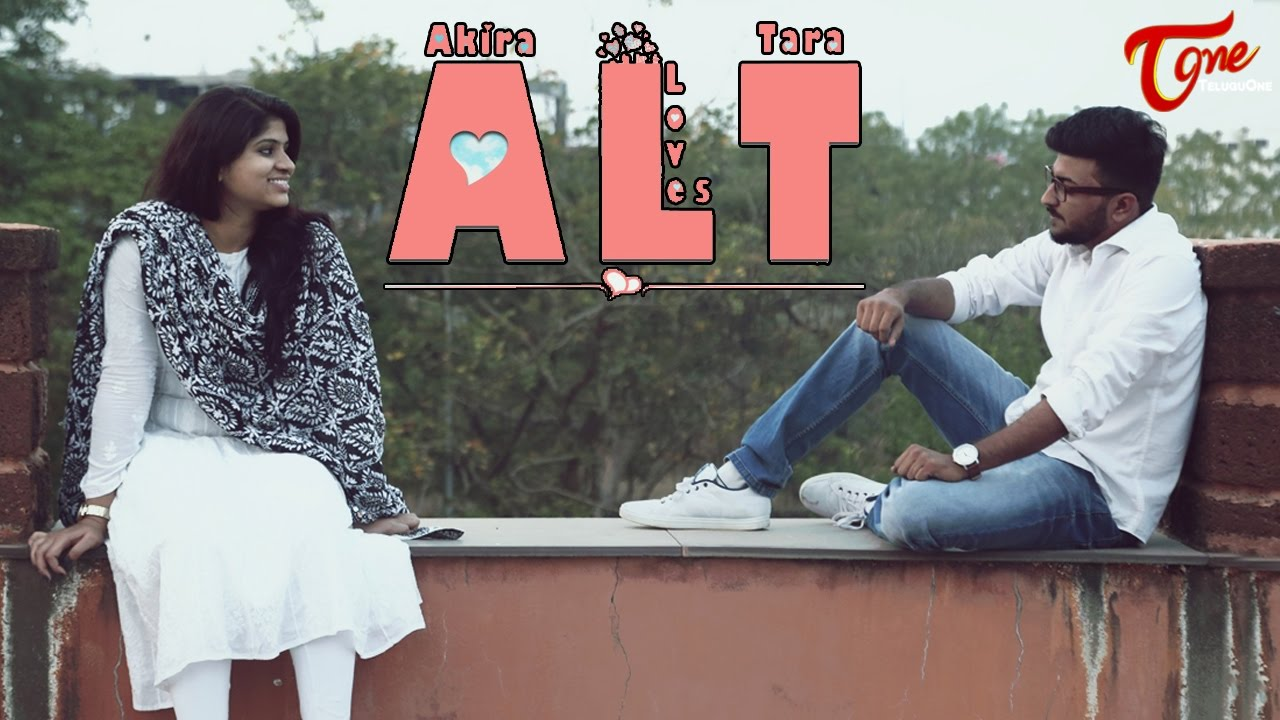 ALT (Akira Loves Tara) || A Short Film Directed By Pawan Dolling