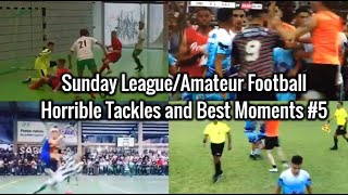 Sunday League Horrible Tackles, Fights and Best Moments #5 | QUARTY HD