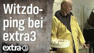 Witzdoping bei extra 3 (2007)