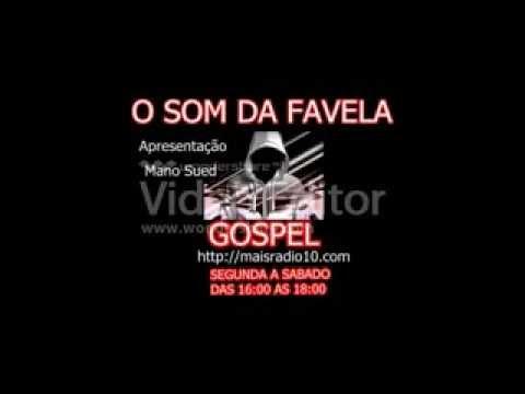 Baixar RAP GOSPEL - O SOM DA FAVELA GOSPEL RAP PROG 01
