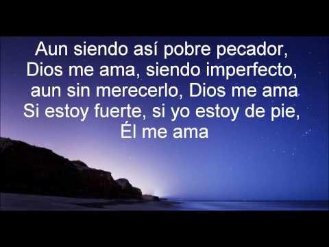 Danilo Montero - Dios Me Ama (Con Letra)
