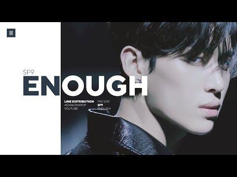 SF9 - Enough Line Distribution (Color Coded) | 에스에프나인 - 예뻐지지 마