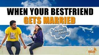 When Your Best Friend Gets Married | Eniyan | Minion