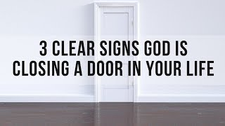 Signs God Is Closing a Door: How Can You Tell If God Is Closing a Door in Your Life?