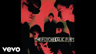 The Psychedelic Furs - Sister Europe (Remastered Album Version) [Audio]