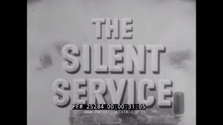 "SILENT SERVICE TV SHOW  ""PETO PLUCKS SOME CHICKENS""  SUBMARINE ON LIFEGUARD PATROL  25284"