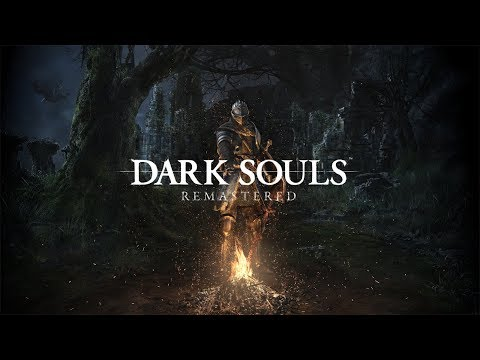 DARK SOULS: REMASTERED - Gameplay Trailer   PS4 XBOX ONE PC