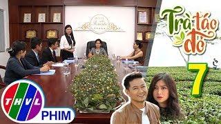 THVL | Trà táo đỏ - Tập 7[1]: Bà Ngọc chính thức bàn giao chức giám đốc cho Chiêu Dương