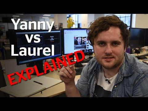 Laurel or Yanny? How to hear the other name on divisive video