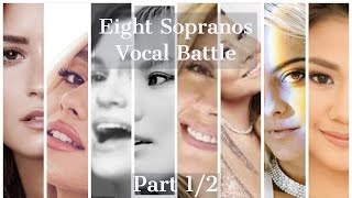EIGHT SOPRANOS VOCAL BATTLE (Demi, Ariana, Jessie, So Hyang, Lara, Mariah, Bebe, Morissette) PART 1