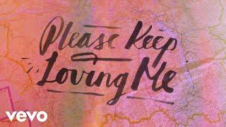 James TW - Please Keep Loving Me (Lyric Video)
