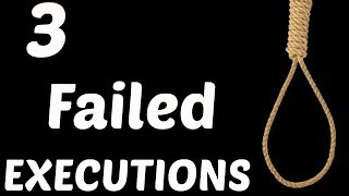 3 Executions That Failed Horribly