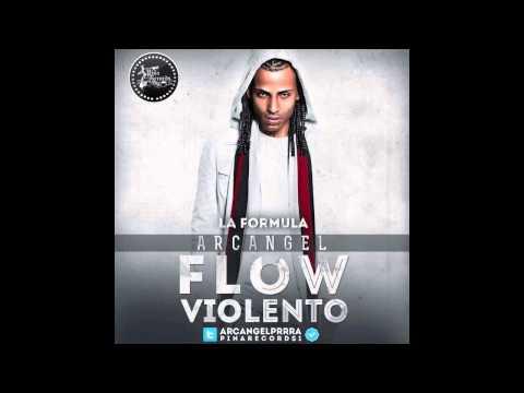 Flow Violento - Arcángel [La Formula Pina Records]