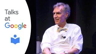 "Bill Nye: ""Everything All At Once"" 