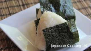 Rice Ball (Onigiri) Recipe - Japanese Cooking 101