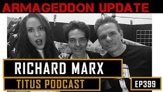 "Titus Podcast - Richard Marx ""30 million records sold and still just a dude"""