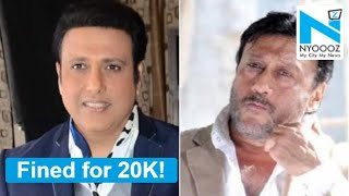Govinda, Jackie Shroff fined for promoting pain relief oil..