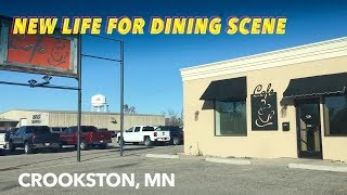 New Life For Crookston Dining Scene