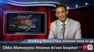 OMN: Breaking News – Mar. 5, 2014 – The Death of Ob. Alamaayyoo Atoomsaa