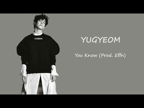Yugyeom - You Know (prod  Effn) (VOSTFR)