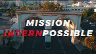 Mission INTERNpossible | Paramount Pictures Interns