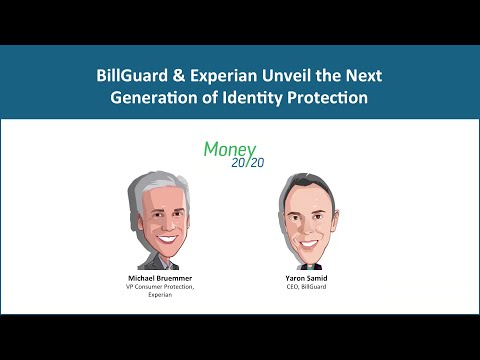 BillGuard and Experian - Unveil Partnership for Identity Protection at Money2020, 2014