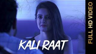 Kali Raat – Mohit Saini Punjabi Video Download New Video HD