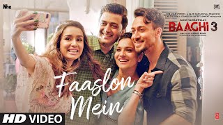 Faaslon Mein – Sachet Tandon – Baaghi 3 Video HD