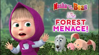 Masha and the Bear 🌲🤣 The Forest Menace! 🌲🤣 Funniest cartoons for kids 🎬