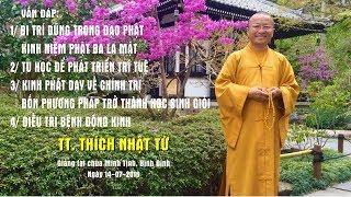 Vấn đáp: Bi Trí Dũng trong đạo Phật, kinh niệm Phật Ba La Mật - TT. Thích Nhật Từ