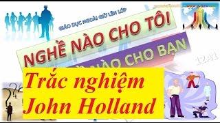 Trắc nghiệm John Holland - định hướng nghề nghiệp cho bản thân