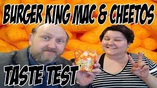 Burger King's Mac and Cheetos Taste Test