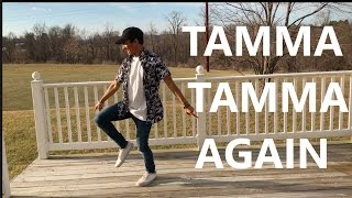 Tamma Tamma Again Dance | Badrinath Ki Dulhania | Bollywood Dance Choreography | Varun | Alia