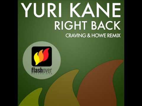 Yuri Kane - Right Back (Craving & Howe Remix)