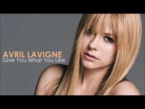 Avril Lavigne - Give You What You Like (