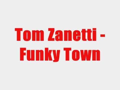 Tom Zanetti - Funky Town Lyrics Video (ORIGINAL) [HQ]
