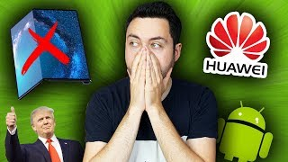 Huawei est Mort ?! (Google, Donald Trump, Android...)