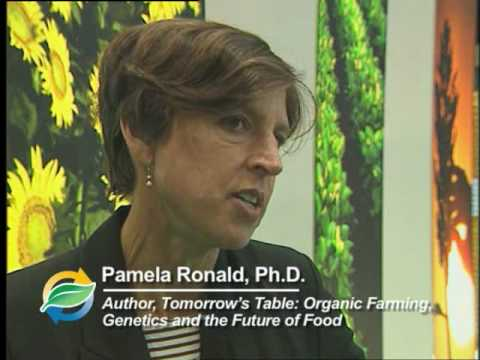 Dr. Pamela Ronald: Genetic Engineering will help us reach goal of ...