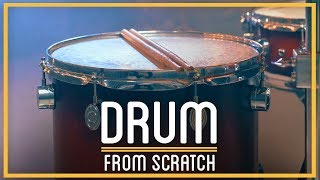 Building a Drum from Scratch | HTME