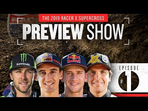 2019 Racer X Supercross Preview Show: Episode 1, The Favorites