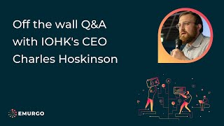 Off the wall Q&A with IOHK's CEO Charles Hoskinson