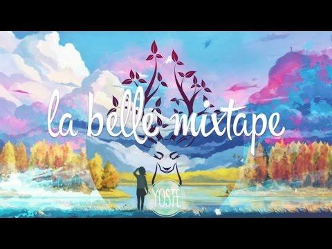 La Belle Mixtape | For The Lost | Yoste