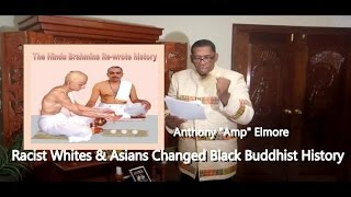 How racist Whites & Asians stole &  Re-wrote Black Buddhist History